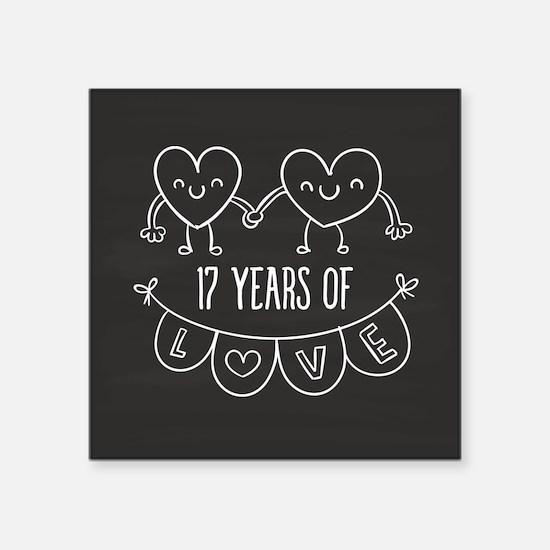 "17th Anniversary Gift Chalk Square Sticker 3"" x 3"""