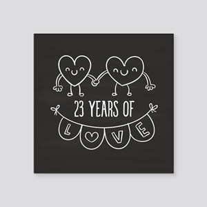 "23rd Anniversary Gift Chalk Square Sticker 3"" x 3"""
