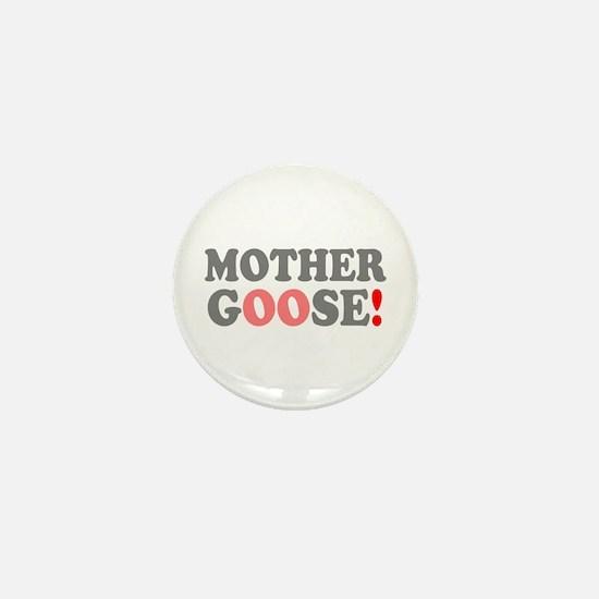 MOTHER GOOSE! - Mini Button