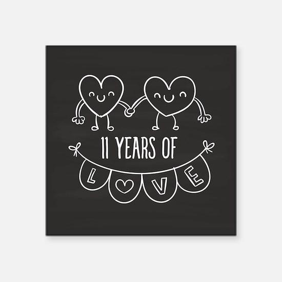 "11th Anniversary Gift Chalk Square Sticker 3"" x 3"""