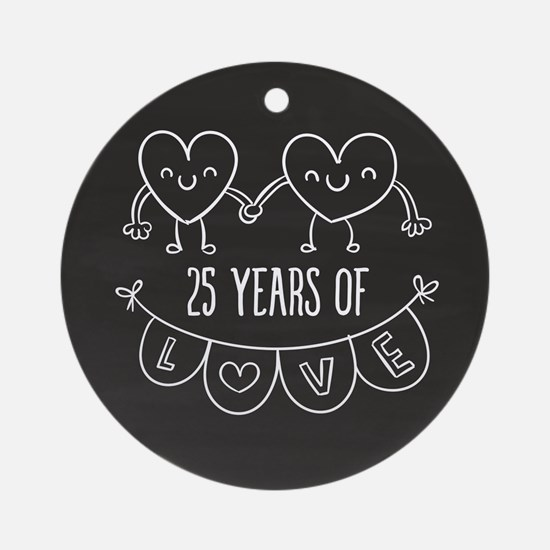 25th Anniversary Gift Chalkboard He Round Ornament