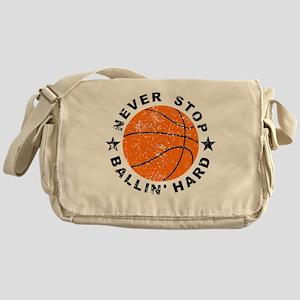Never Stop Ballin' Hard Basketball Messenger Bag