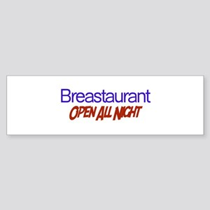 Breastaurant - Open All Night Bumper Sticker