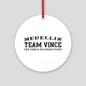 Team Vince - Medellin Ornament (Round)