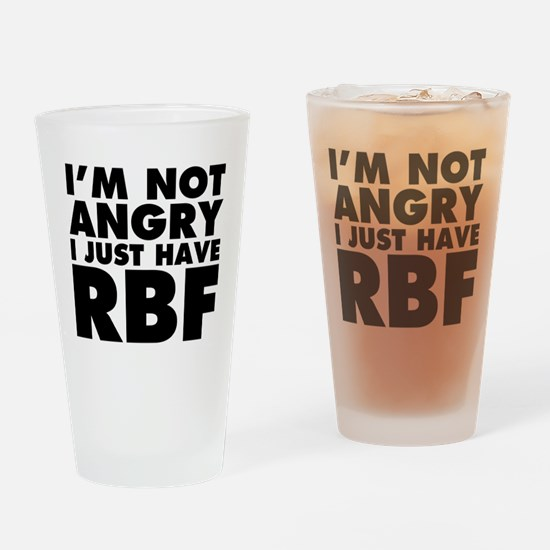 I Have RBF Drinking Glass