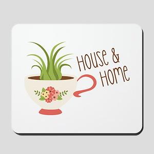 House & Home Mousepad