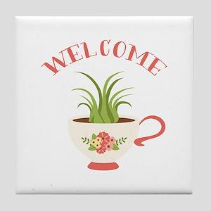 Tea Cup Welcome Tile Coaster