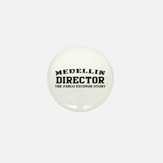 Director - Medellin Mini Button