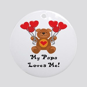 My Papa Loves Me! Ornament (Round)