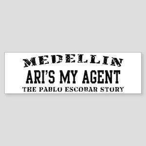 Ari's My Agent - Medellin Bumper Sticker