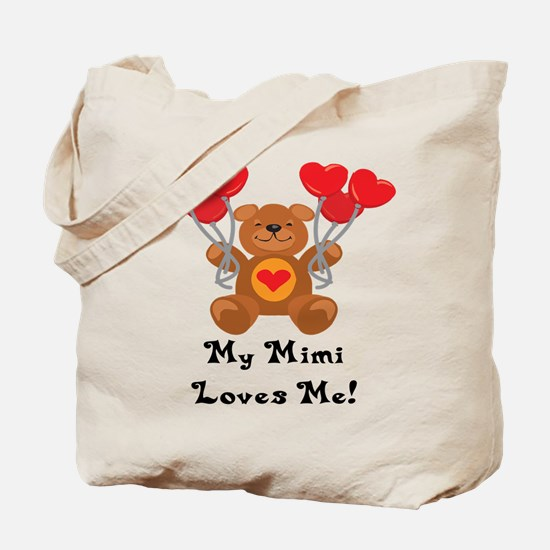 My Mimi Loves Me! Tote Bag