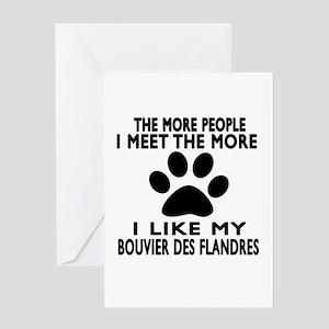 I Like More My Bouvier Des Flandres Greeting Card
