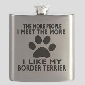 I Like More My Border Terrier Flask
