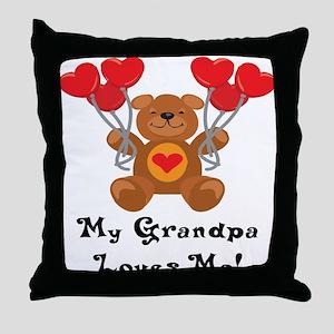 My Grandpa Loves Me! Throw Pillow