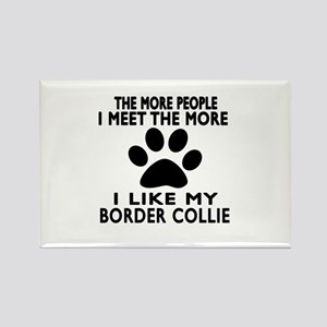 I Like More My Border Collie Rectangle Magnet