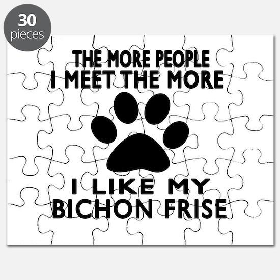 I Like More My Bichon Frise Puzzle