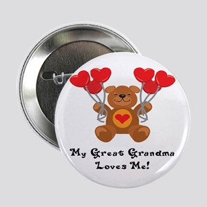 My Great Grandma Loves Me! Button