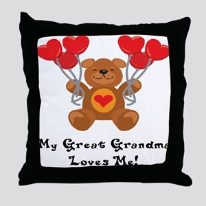 My Great Grandma Loves Me! Throw Pillow