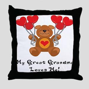My Great Grandma Loves Me! Throw Pillow