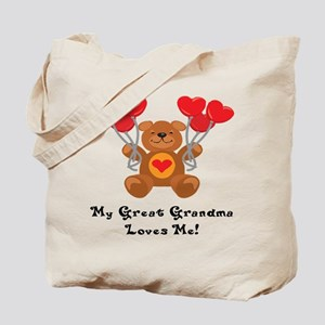 My Great Grandma Loves Me! Tote Bag