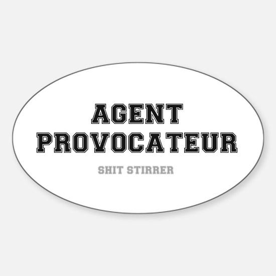 AGENT PROVOCATEUR - SHIT STIRRER Decal