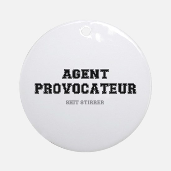 AGENT PROVOCATEUR - SHIT STIRRER Round Ornament