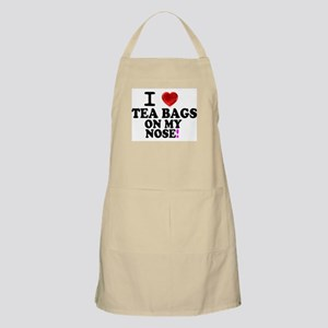I LOVE TEA BAGS ON MY NOSE! Apron