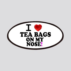 I LOVE TEA BAGS ON MY NOSE! Patch