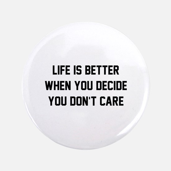 """Don't Care 3.5"""" Button (100 pack)"""