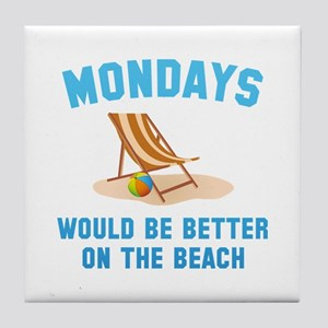 Mondays On The Beach Tile Coaster