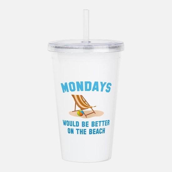 Mondays On The Beach Acrylic Double-wall Tumbler