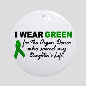 I Wear Green 2 (Saved My Daughter's Life) Ornament