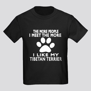 I Like More My Tibetan Terrier Kids Dark T-Shirt