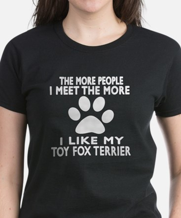 I Like More My Toy Fox Terrie Women's Dark T-Shirt