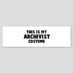 Archivist costume Bumper Sticker
