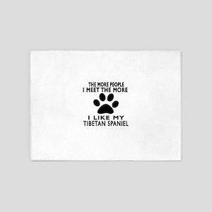 I Like More My Tibetan Spaniel 5'x7'Area Rug
