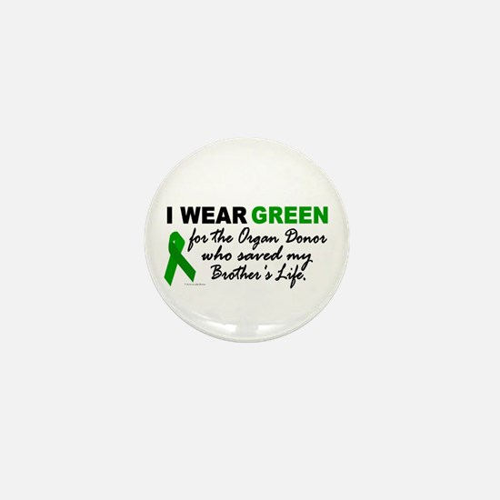 I Wear Green 2 (Saved My Brother's Life) Mini Butt