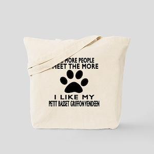 I Like More My Petit Basset Griffon Vende Tote Bag