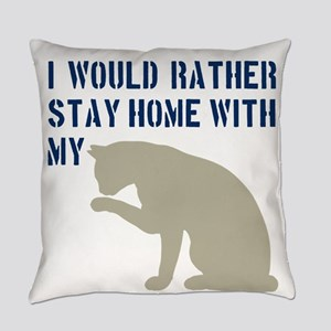 Stay Home With My Cat Everyday Pillow