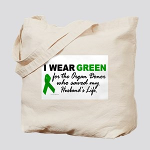 I Wear Green 2 (Saved My Husband's Life) Tote Bag
