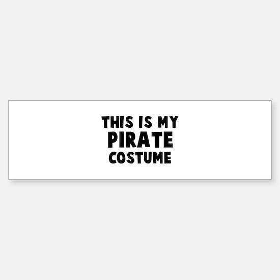Pirate costume Bumper Bumper Bumper Sticker