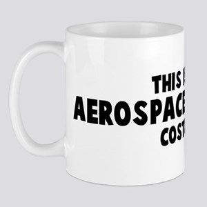 Aerospace Engineer costume Mug