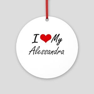 I love my Alessandra Round Ornament