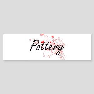 Pottery Artistic Design with Hearts Bumper Sticker