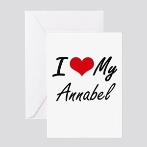 I love my Annabel Greeting Cards