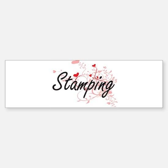 Stamping Artistic Design with Heart Bumper Bumper Bumper Sticker