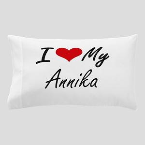I love my Annika Pillow Case