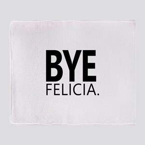 Funny Bye Felicia Gifts Throw Blanket