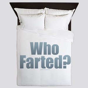 Who Farted? Queen Duvet
