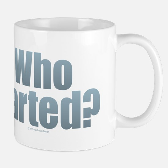 Who Farted? Mugs